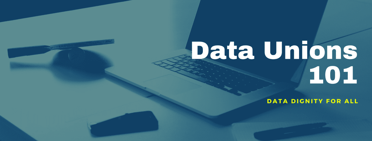 Data Unions: an introduction