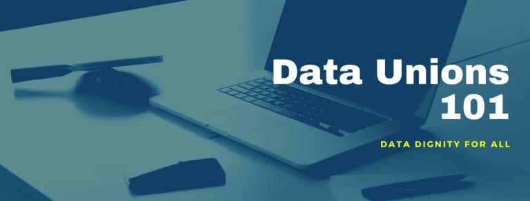 Data Unions 101